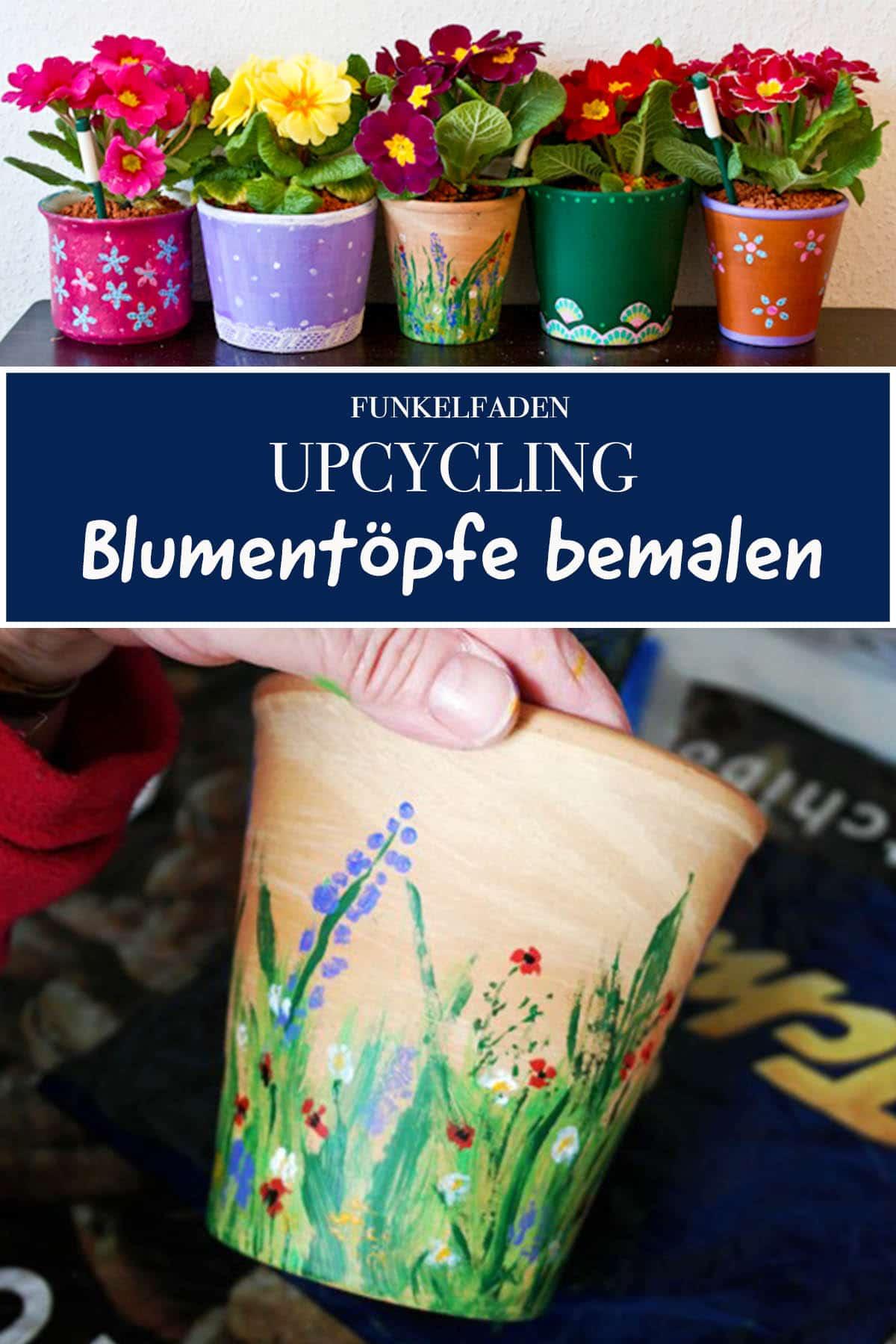 Upcycling - Blumentöpfe bemalen - Alte Blumentöpfe mit Acrylfarben anmalen