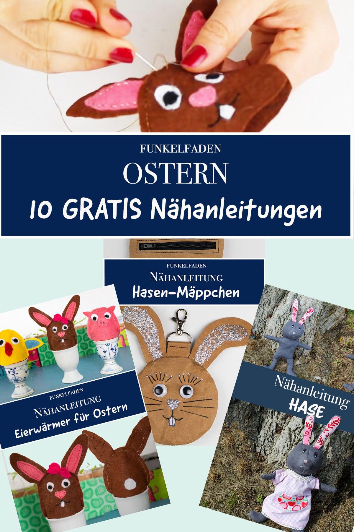 Nähen für Ostern - 10 Gratis Nähanleitungen zu Ostern